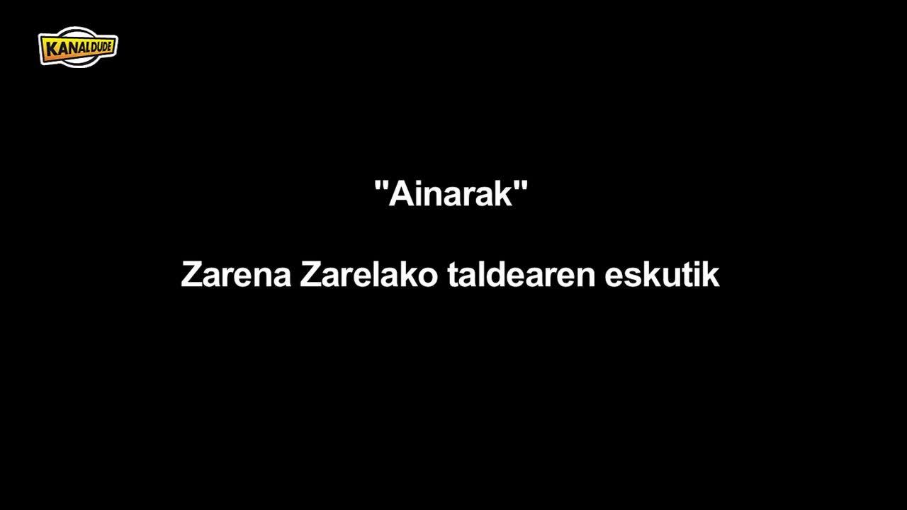 """""""Ainarak"""" ikusgarria Zarena Zarelako dantza taldeak eskeinirik (1.zatia)"""