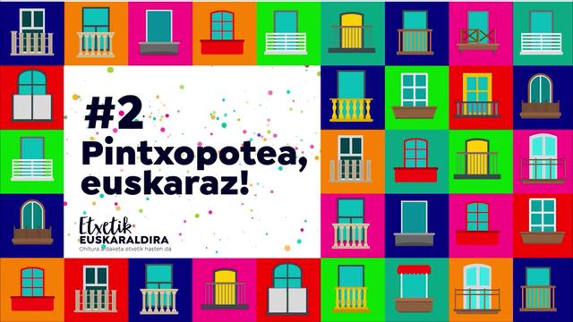 #2 Pintxopotea, euskaraz