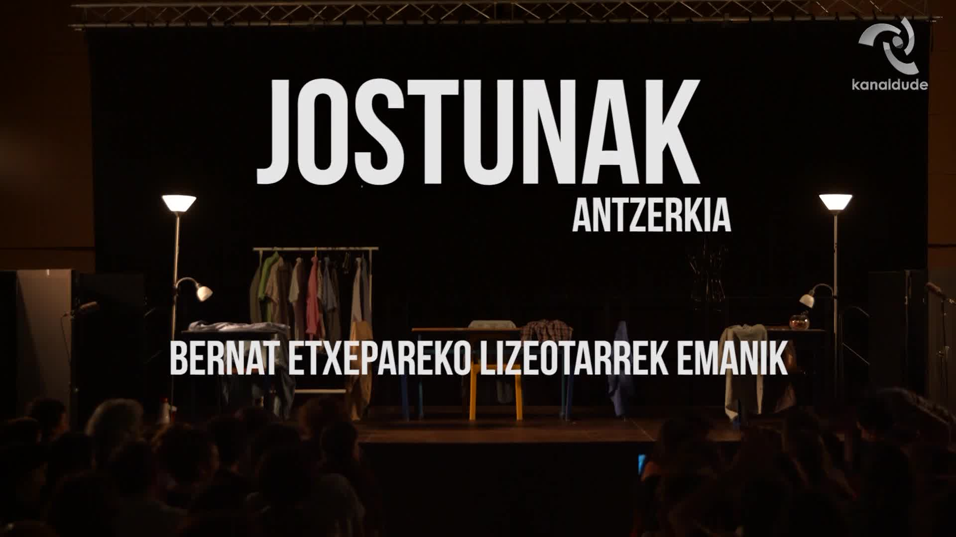 """""""JOSTUNAK"""" Bernat Etxepare lizeoko ikasleen ikusgarria"""