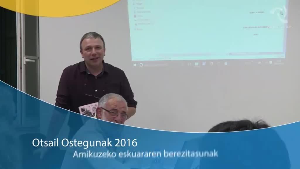 Otsail ostegunak 2016: Amikuzeko euskararen berezitasunak