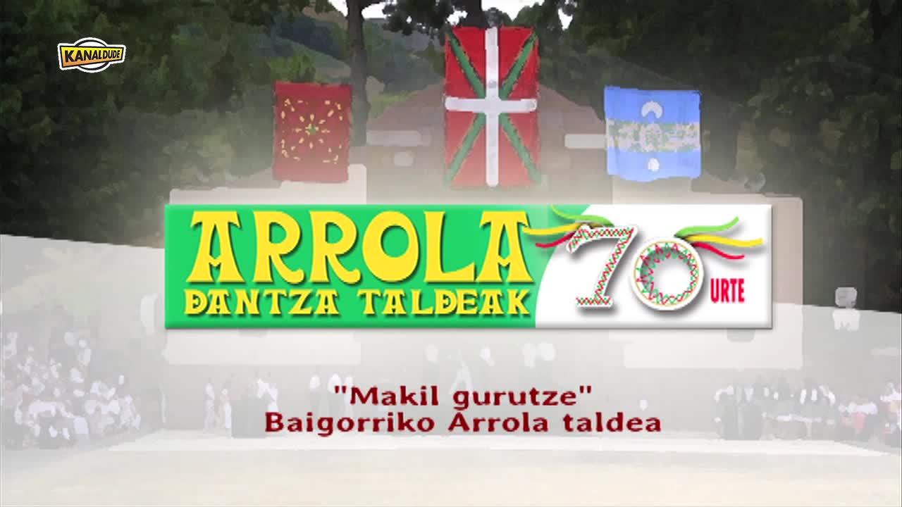 ARROLAK 70: Makil gurutze