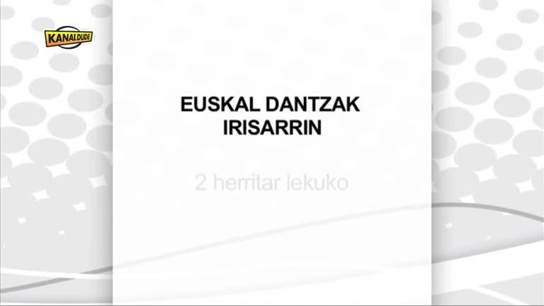 Euskal dantzak Irisarrin : 2 herritar lekuko