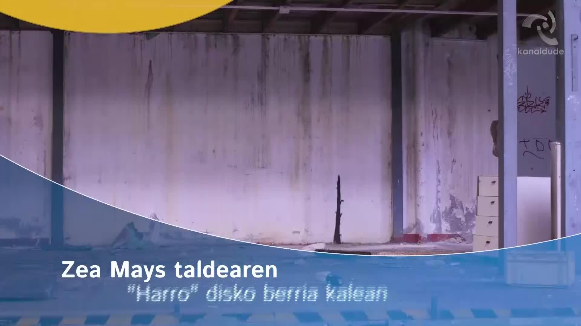 """Zea Mays taldearen """"Harro"""" disko berri kalean"""