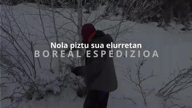 Boreal Espedizioa - Nola piztu sua elurretan