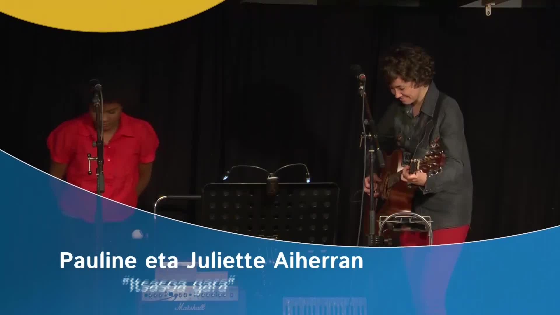 """Pauline eta Juliette Aiherran: """"Itsasoa gara"""""""