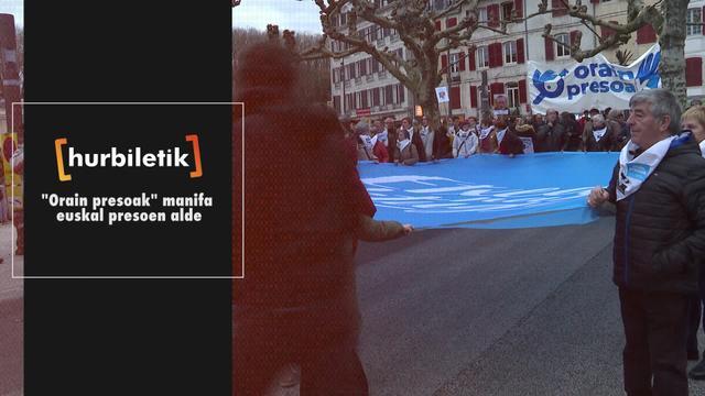 """""""Orain Presoak"""" manifa euskal presoen alde"""