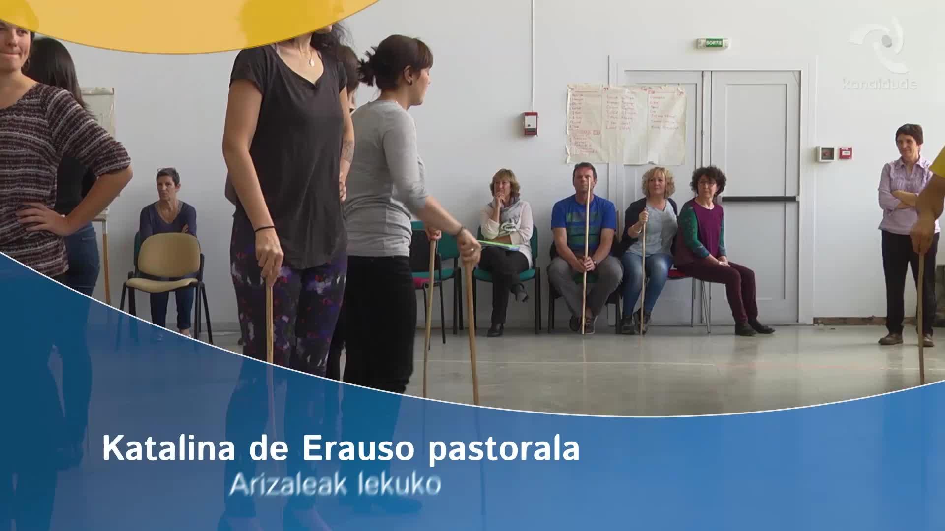 Katalina de Erauso pastorala: Arizaleak lekuko