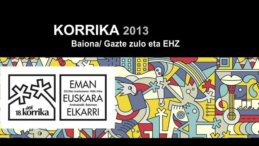 Korrika 2013 Baiona- Gaztezulo eta EHZ