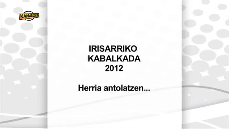 Irisarriko Kabalkada : herria antolatzen