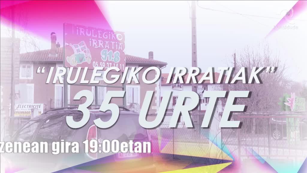 Kanaldude Zuzenean: Irulegiko Irratiak 35 urte