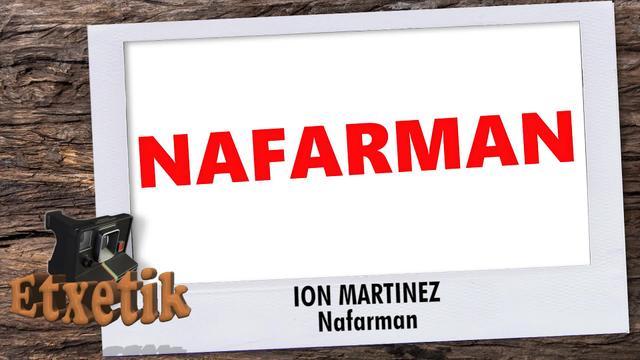[ETXETIK] Nafarman