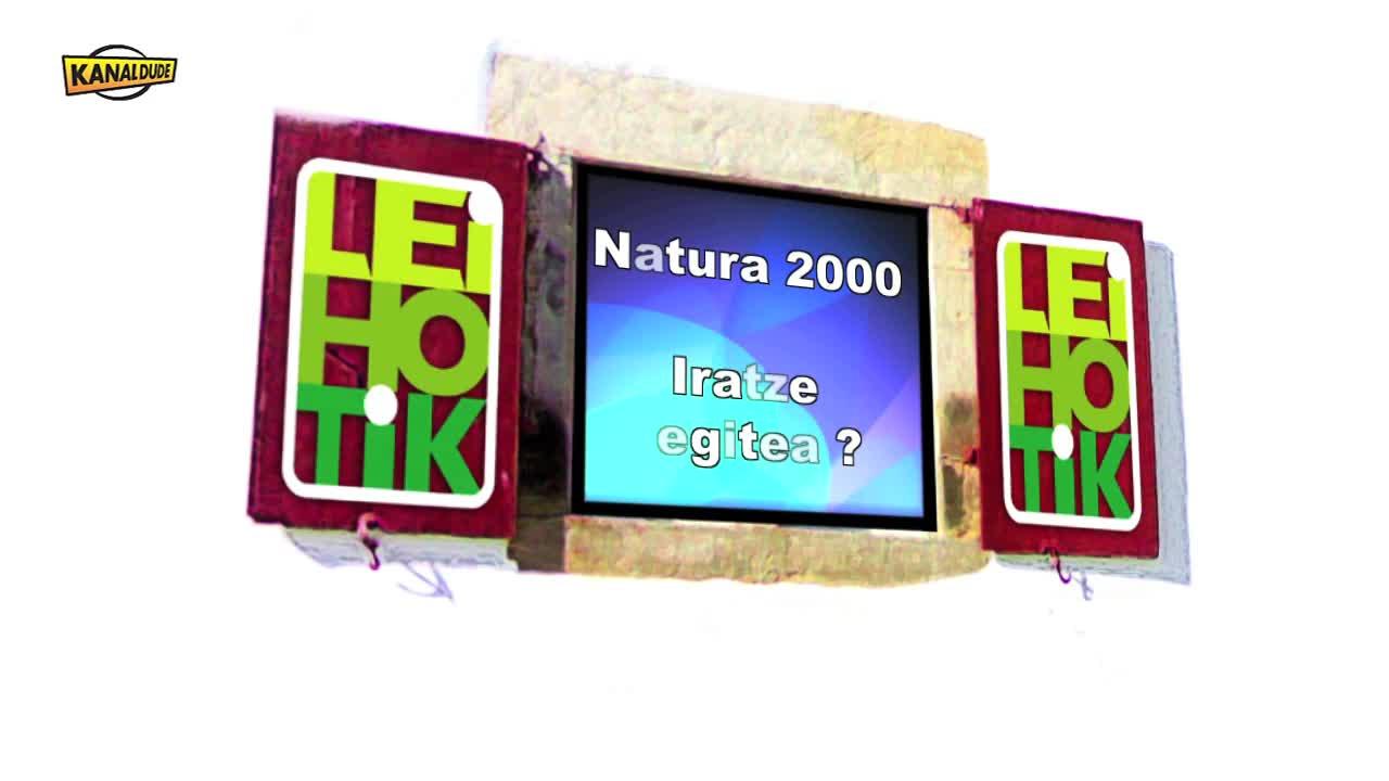 Leihotik: Natura 2000 iratzeaz Huntton