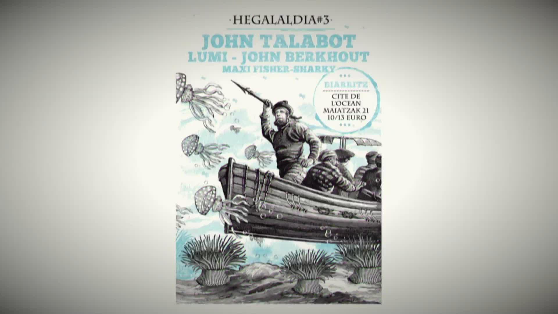 Hegalaldia #3: John Talabot - John Berkhout - Lumi / Biarritz