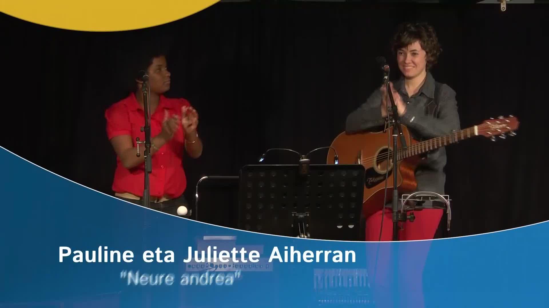 """Pauline eta Juliette Aiherran """"Neure Andrea"""""""