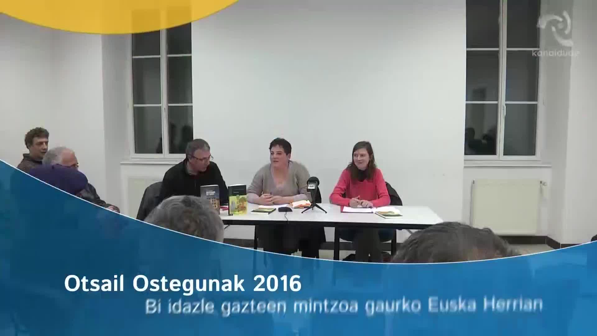 Otsail ostegunak 2016- Bi idazle gazteen mintzoa gaurko Euskal herrian