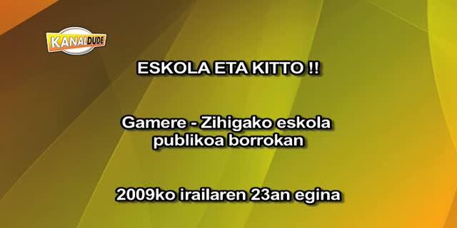 Eskola eta kitto (Gamere-Zihiga)