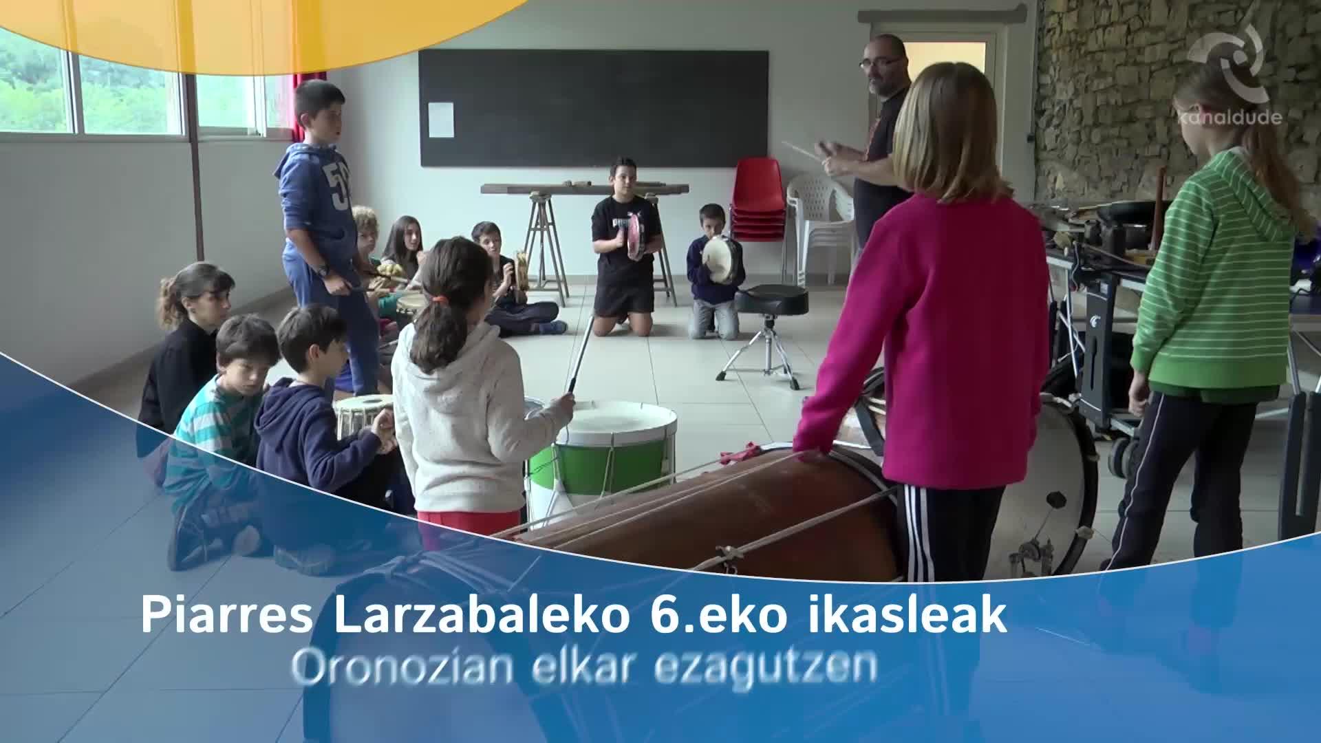 Piarres Larzabaleko 6.eko ikasleak Oronozian elkar ezagutzen