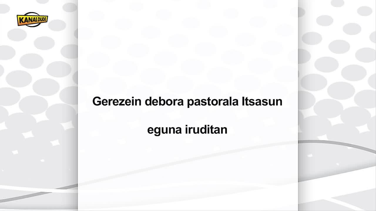 """""""Gerezien denbora"""" pastorala iruditan"""