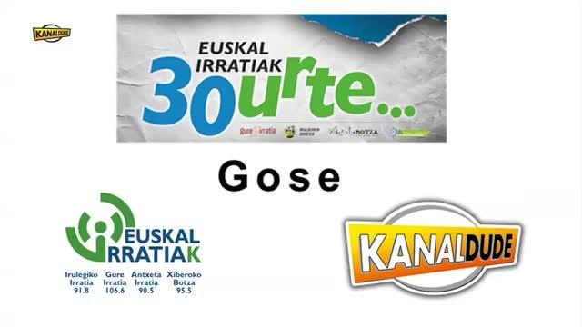 """EUSKAL IRRATIAK 30 urte - KONTZERTUAK: Gose """"Euskalakari """""""
