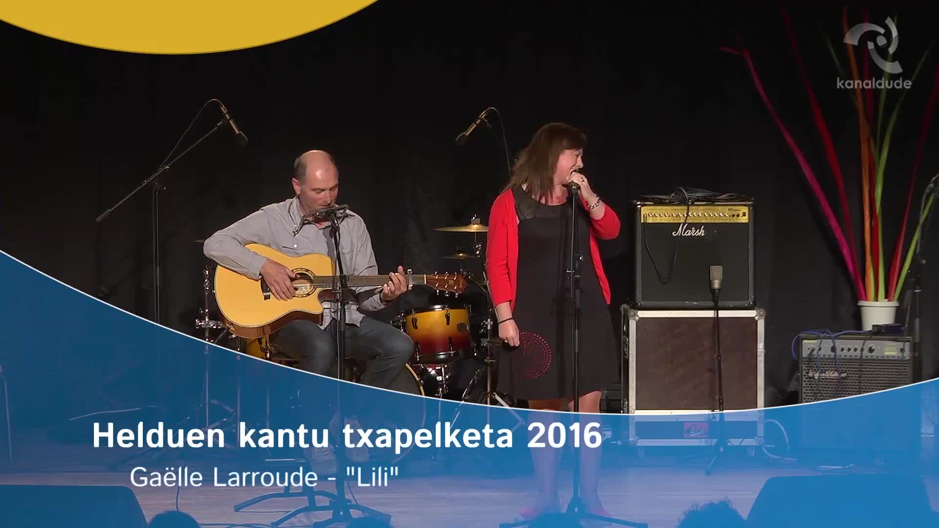 """Helduen Kantu Txapelketa 2016: Gaelle Larroude """"Lili"""""""