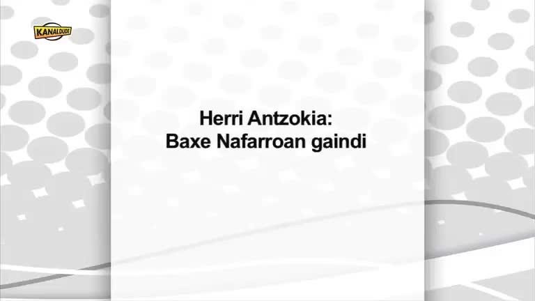 Herri Antzokia Baxe Nafarroan gaindi