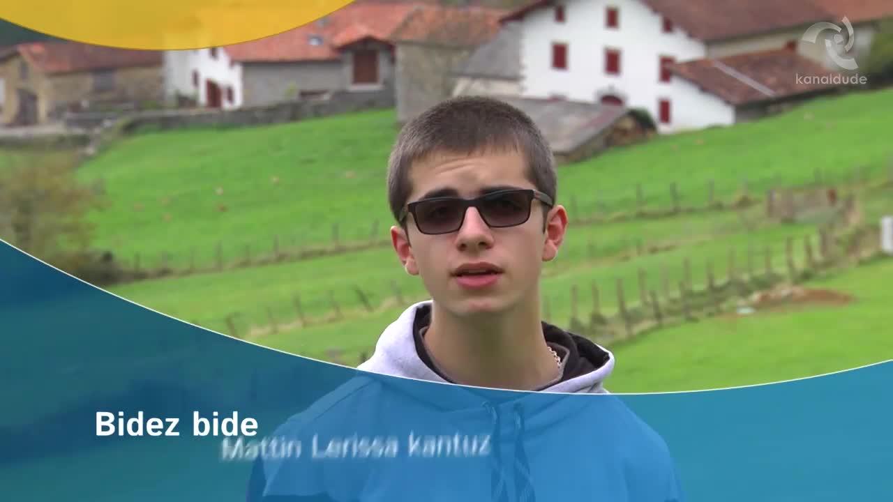 """""""Bidez bide"""" Mattin Lerissa kantuz"""