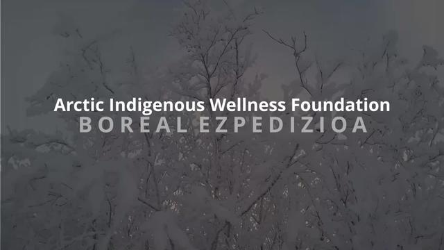 Boreal Espedizioa - Arctic Indigenous WellnessFoundation