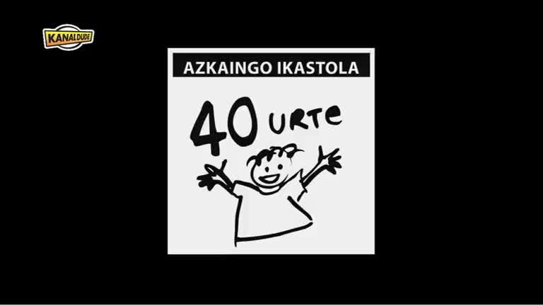 Azkaingo ikastolak 40 urte