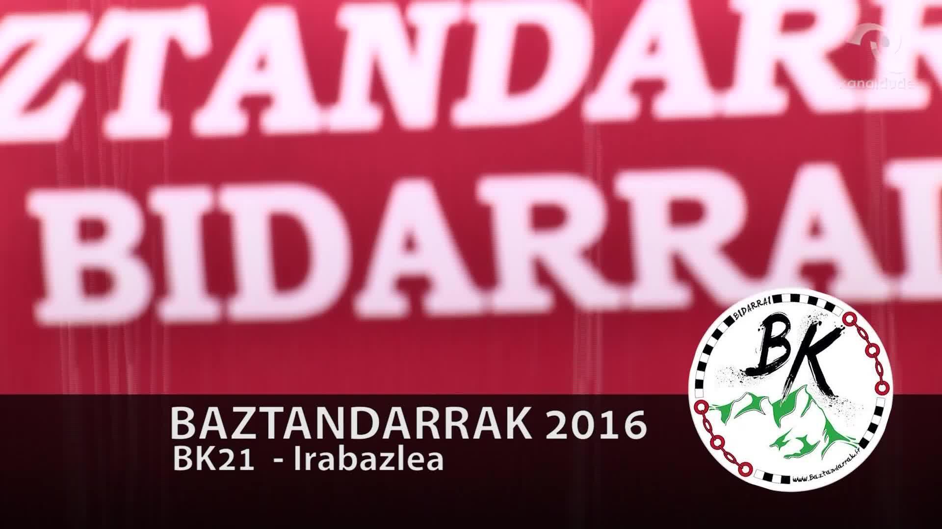 BAZTANDARRAK 2016 BK21 Lehen heltzea