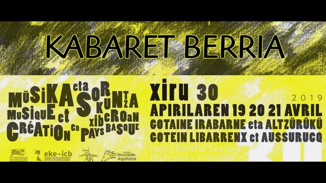 Xiru 2019: Kabaret berria