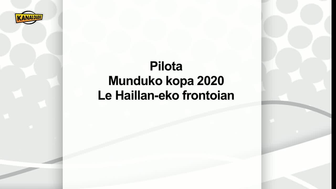 Pilota : munduko kopa 2020, Le Haillan-eko frontoian.