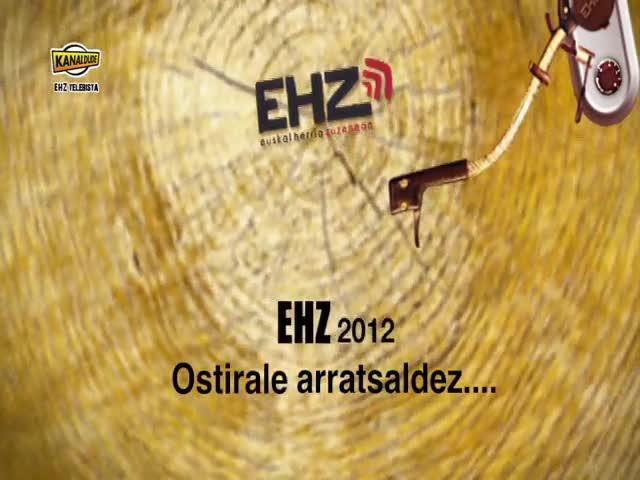 EHZ 2012 : Ostirale aratsaldez