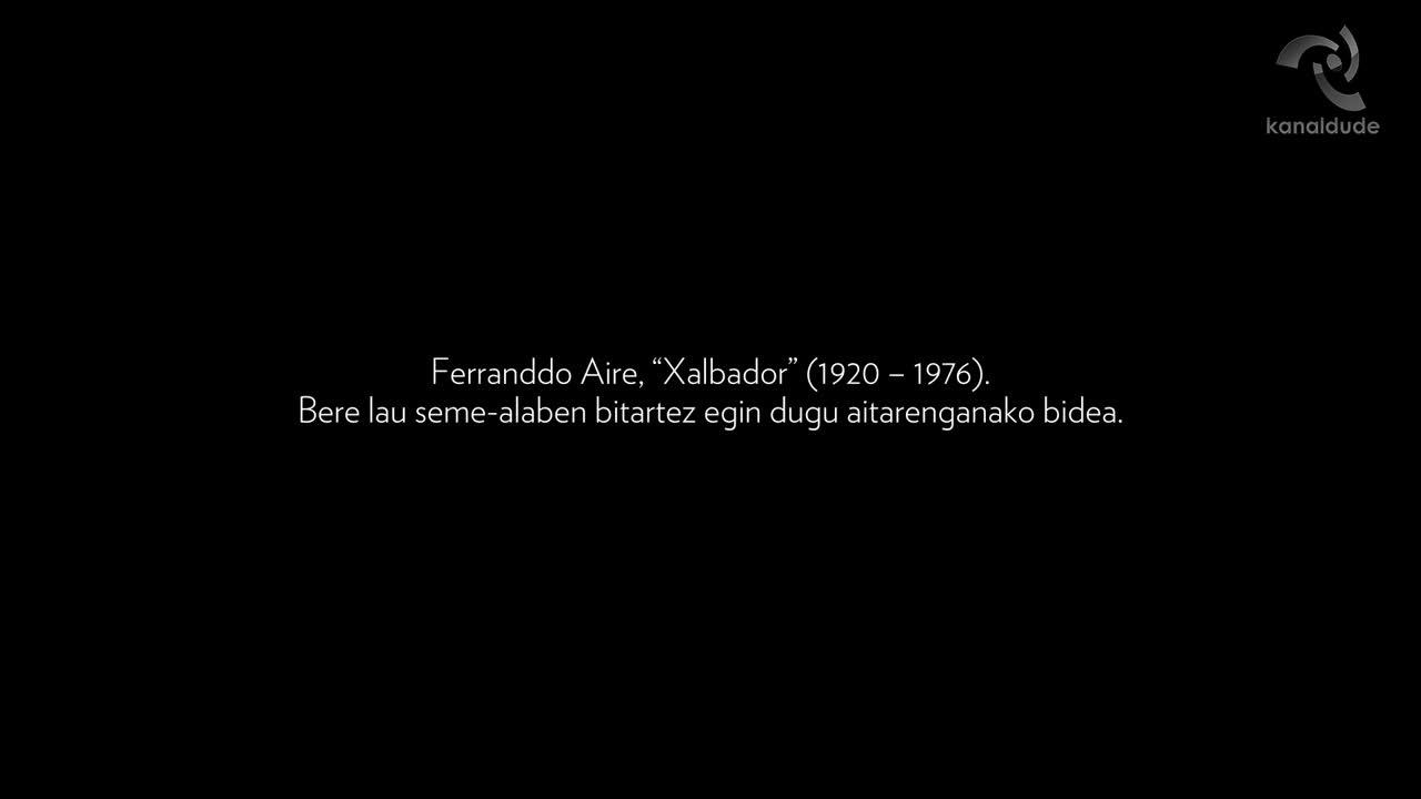 """19. Korrika : """"Xalbador izana eta izena"""""""