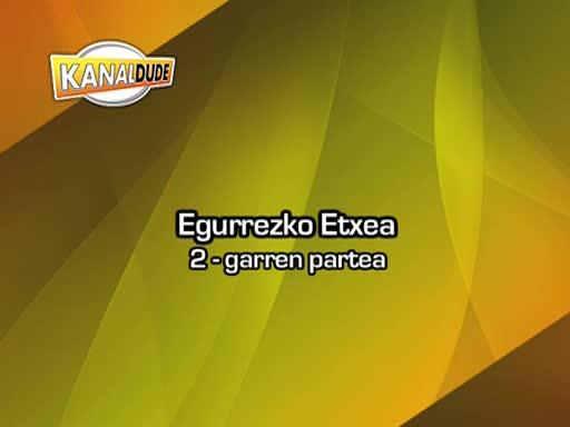 Zureko etxea 2
