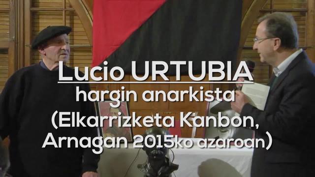 Lucio Urtubia hargin anarkistaren mintzaldia Kanbon