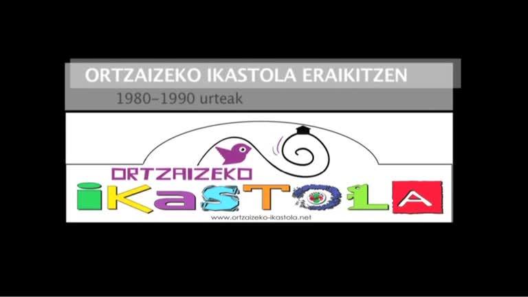 Ortzaizeko Ikastola eraikitzen : 1980-90 urteak