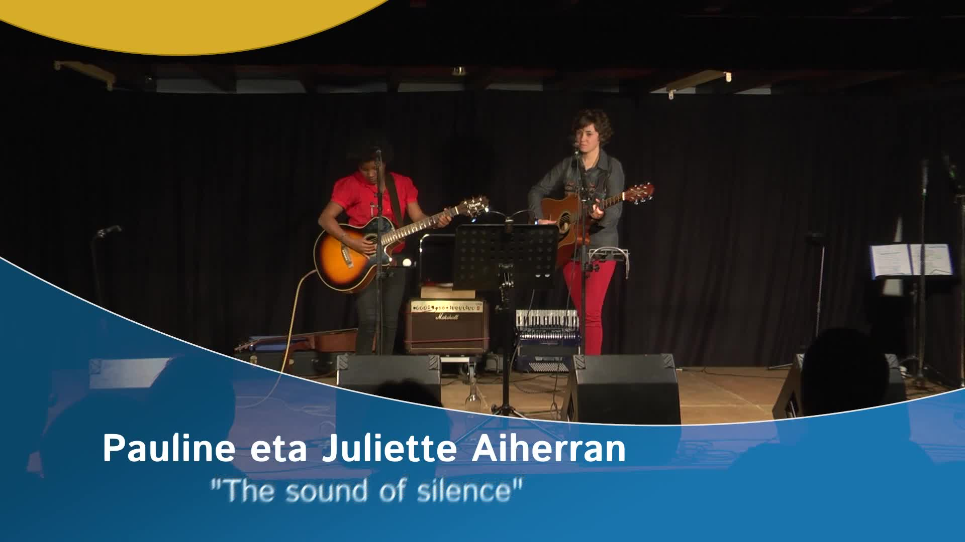 "Pauline eta Juliette Aiherran ""The sound of silence"""