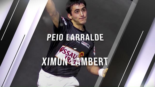 Eskulari Pro 2020 - Final txikia : Peio Larralde VS Ximun Lambert