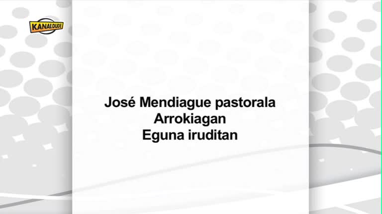 Jose Mendiague Pastorala eguna iruditan