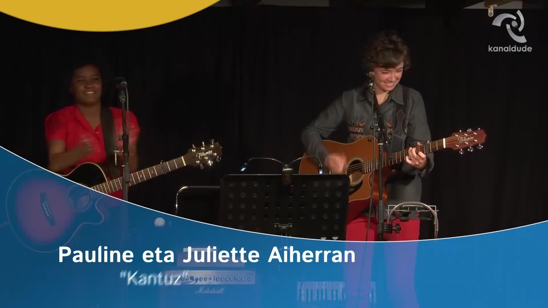 """Pauline eta Juliette Aiherran: """"Kantuz"""""""