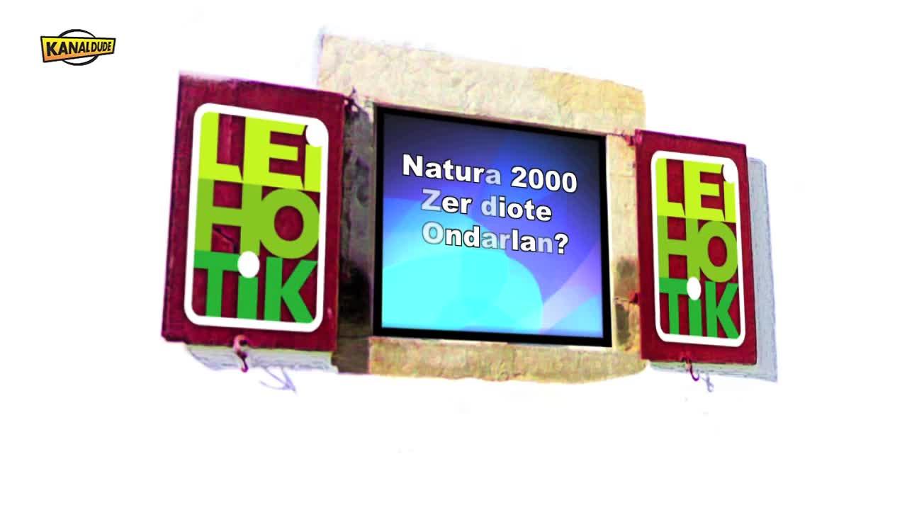 Leihotik: Zer diote Ondarlan Natura 2000z ?
