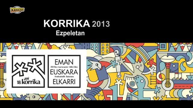 KORRIKA 2013: Ezpeletan