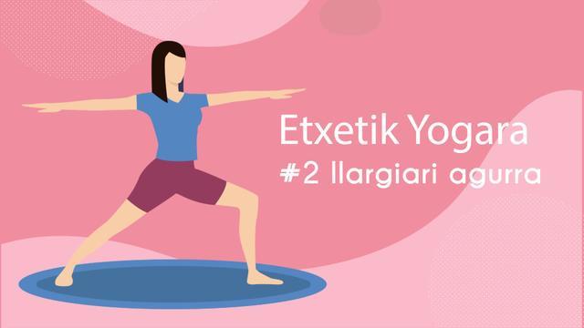 Etxetik Yogara #2