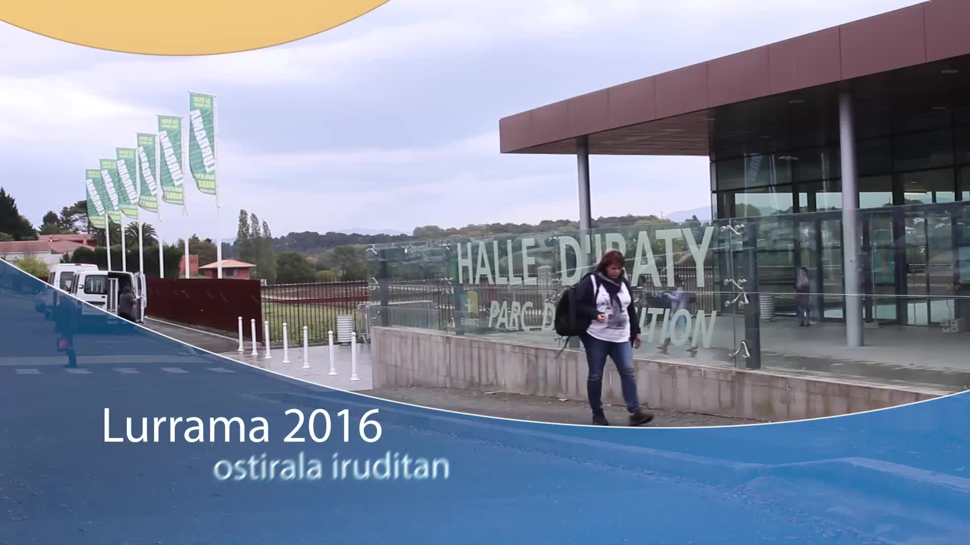 LURRAMA 2016: ostirala iruditan