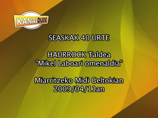 Seaskak 40 urte Haurrock