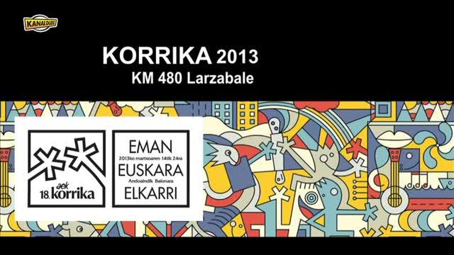 KORRIKA 2013: KM 480 Larzabale