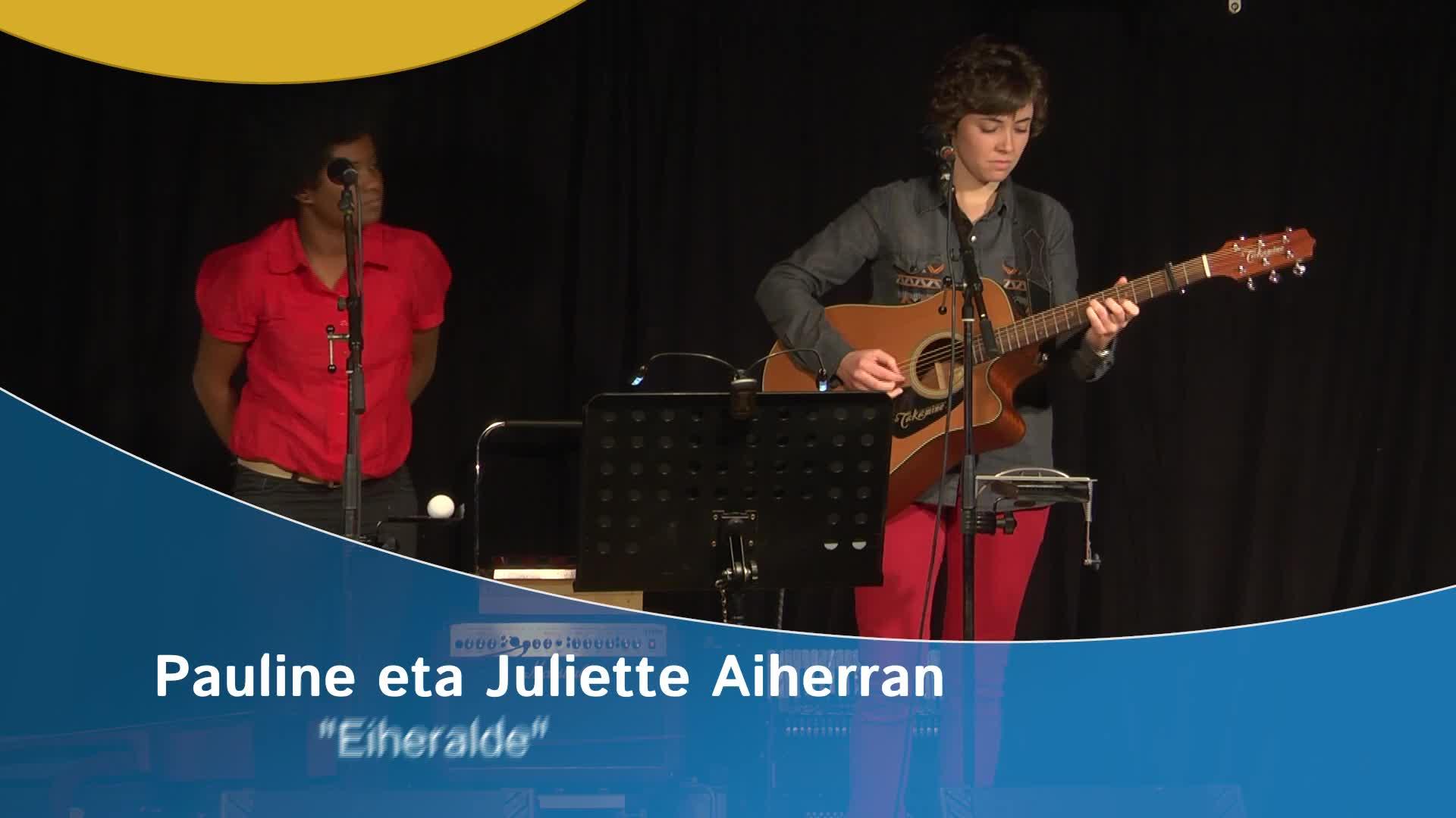 """Pauline eta Juliette Aiherran """"Eiheralde"""""""