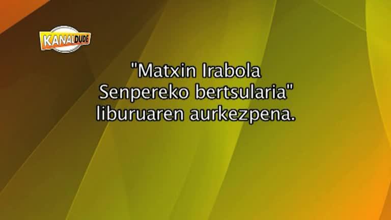 Matxin Irabola, Senpereko bertsularia