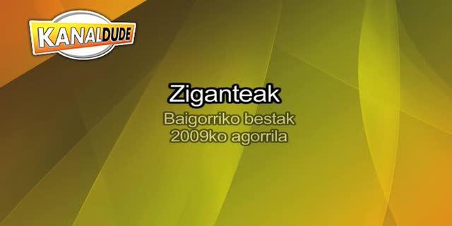 Ziganteak