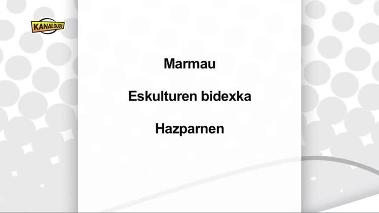 Marmau : eskulturen bidexka